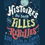 histoires-du-soir-pour-filles-rebelles