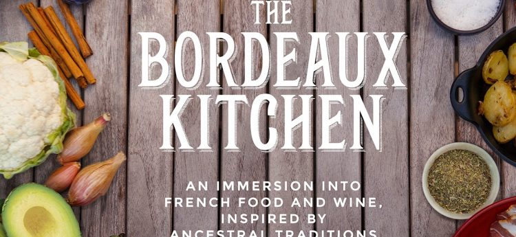 Book Launch: The Bordeaux Kitchen!