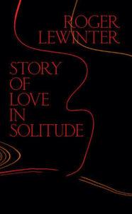 Story of Love in Solitude
