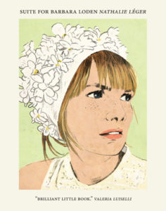 Suite for Barbara Loden