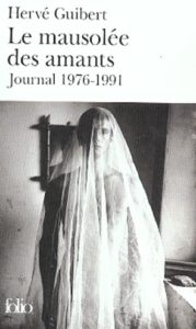 le mausolee des amants journal, 1976-1991
