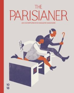 The parisianer ; les couvertures d'un magazine imaginaire