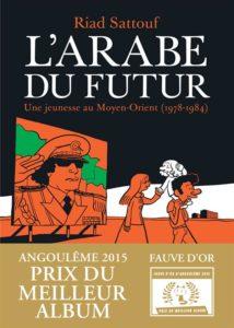 L'arabe du futur ; une jeunesse au moyen-orient (1978-1984) t.1