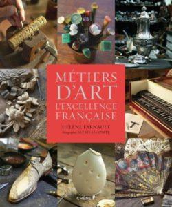Métiers d'art, l'excellence française