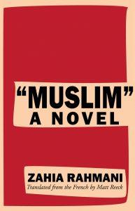 """Muslim"" : A Novel"